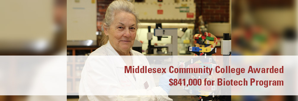 Middlesex Community College Awarded $841,000 for Biotech Program