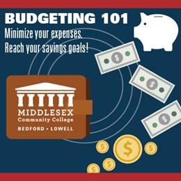 Budgeting 101, Minimize your expenses. Reach your savings goals!