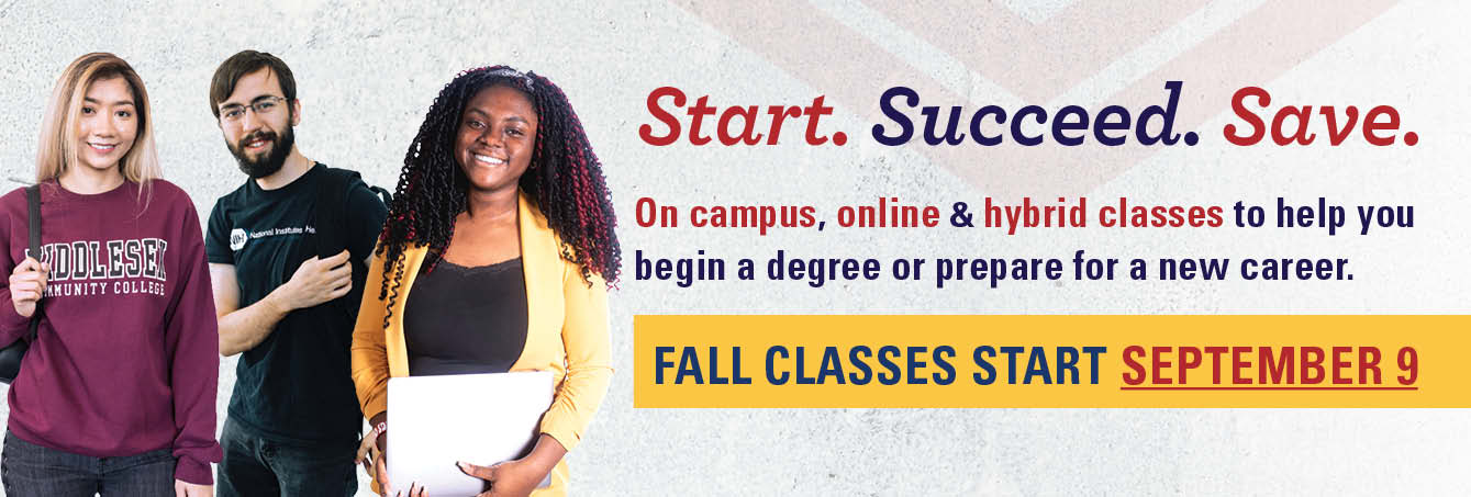 Photo of 3 MCC students - Start. Succeed. Save. On campus, online & hybrid classes to help you begin a degree or prepare for a new career. Fall classes start September 9.