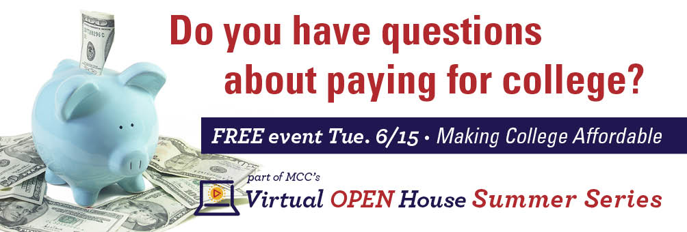 Photo of 2 MCC students - Virtual OPEN House Summer Series on Tue. 6/15 - Making College Affordable