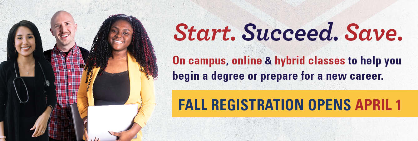 Photo of 3 MCC students - Start. Succeed. Save. On campus, online & hybrid classes to help you  begin a degree or prepare for a new career. Registration opens April 1