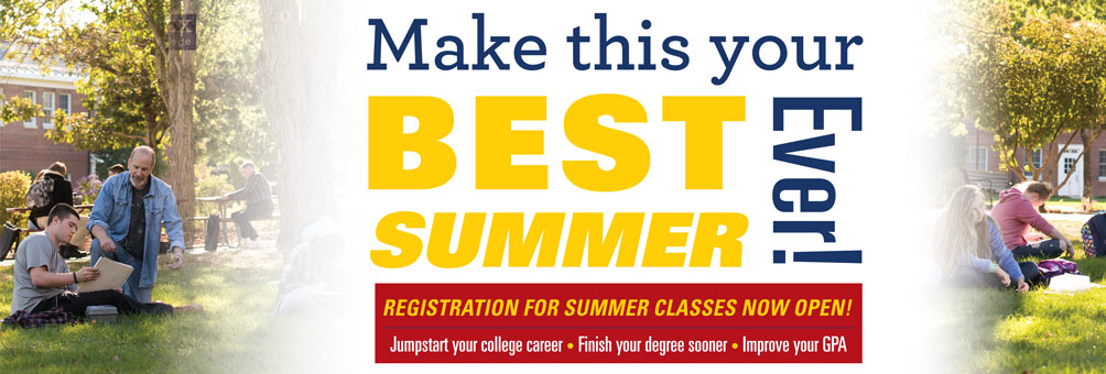Make this Your Best Summer Ever — Summer Semester Starts May 26