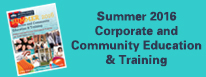 Summer 2016 Corporate and Community Ed