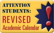 ALERT: Revised Academic Calendar
