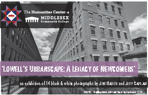 Lowell's Urbanscape: A Legacy of Newcomers