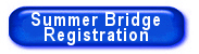 Summer Bridge Program Registration