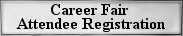 Career Fair Attendee Registration