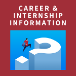 career and internship information