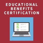 Education benefits certification