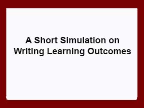 A Short Sim on Writing Learning Outcomes