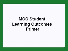 MCC Student Learning Outcomes Primer